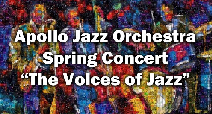 The Voices of Jazz - Apollo Jazz Orchestra Spring Concert