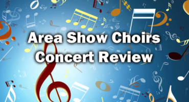 Area Show Choirs Concert Review